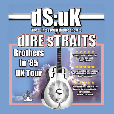 DS:UK - Tribute to Dire Straits - Brothers in '85