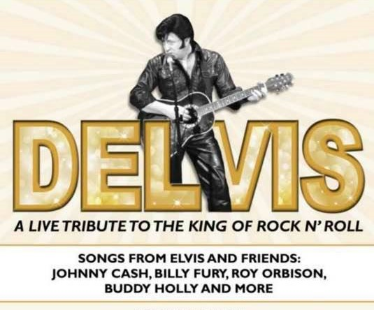 Elvis & Friends Rock n Roll Tribute with Delvis