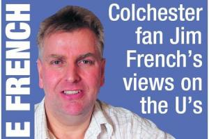 THE FRENCH CONNECTION: Jim French's Colchester United column